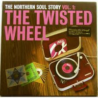 Various - Northern Soul Story Volume 1 , Twisted Wheel
