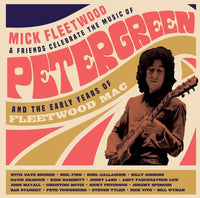 Mick Fleetwood & Friends - Celebrate The Music of Peter Green & Early Years Fleetwood Mac (gatefold 4LP)  PRE-ORDER