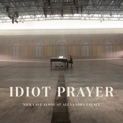 Nick Cave - Idiot Prayer, Live Alone at Alexandra Palace (2LP)  PRE-ORDER