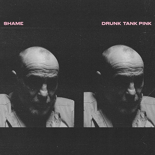 Shame - Drunk Tank Pink  ( indies only galaxy pink vinyl )