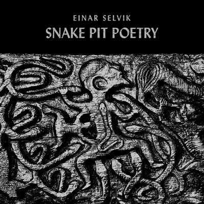 Einar Selvik - Snake Pit Poetry - 10 inch - Nordic Music Merch