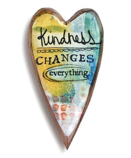 'Kindness Changes Everything' Heart Pin The Kelly Rae Roberts Collection