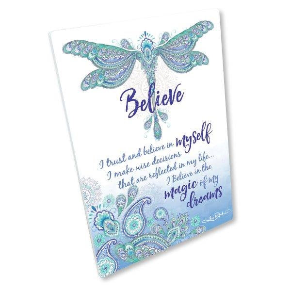 Affirmation Plaque, Believe, Dragonfly Dreams - (7/12) - K7