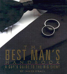 The Best Man's Handbook by James Grace