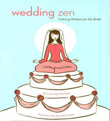 Wedding Zen by Susan Elia MacNeal