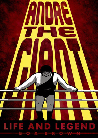 Andre the Giant Life & Legend GN
