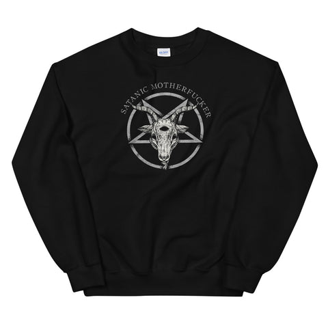 Satanic Motherfucker Occult Atheist Death Black Metal 666  design Unisex Sweatshirt
