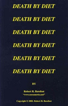 Death by Diet by Bob Barefoot - CalciumSupreme.com