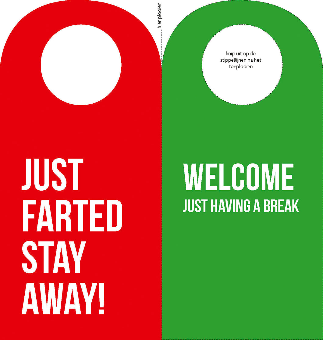 Just farted - Stay Away