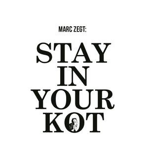 Stay in your kot
