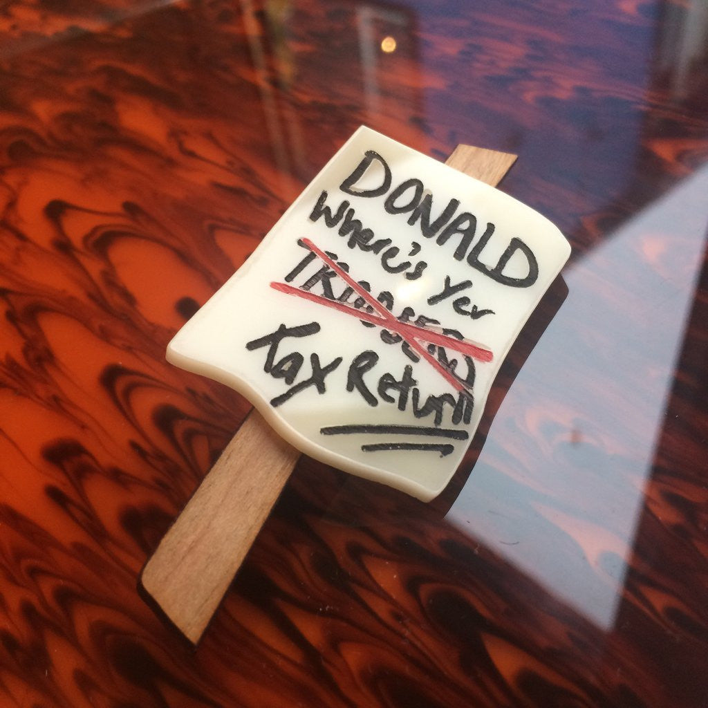 Mini Protest Brooch - Donald Where's Your Tax Return