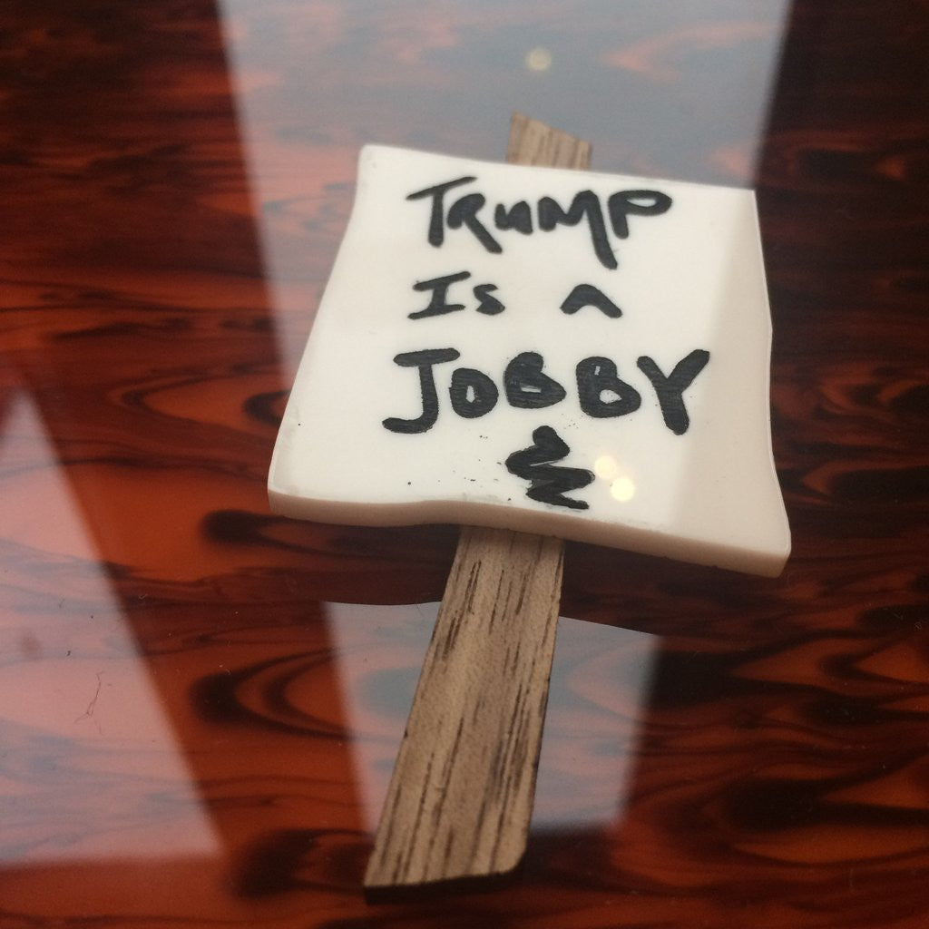 Mini Protest Brooch - Trump is a Jobby