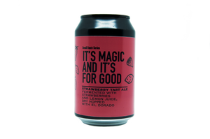 It's Magic And It's For Good - Strawberry Tart Ale 4.8% abv
