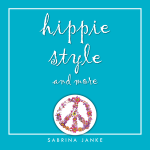 hippie style and more