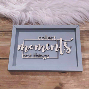 "3D STATEMENT BILD ""COLLECT MOMENTS NOT THINGS"" SIZE L"