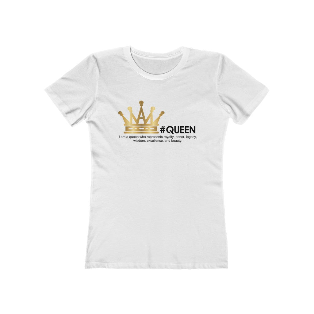 White T-Shirt for a Queen!
