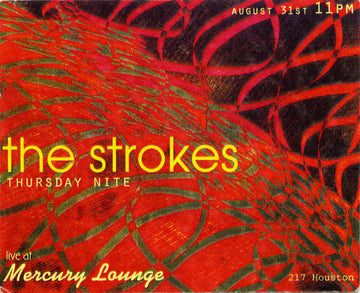 The Mercury Lounge, The Strokes, August
