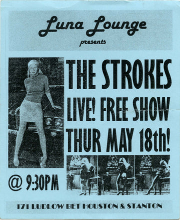 Luna Lounge, The Strokes (Blue)