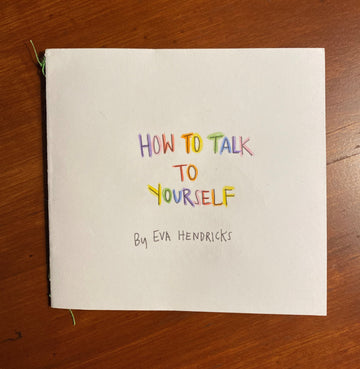 How To Talk To Yourself, 2020