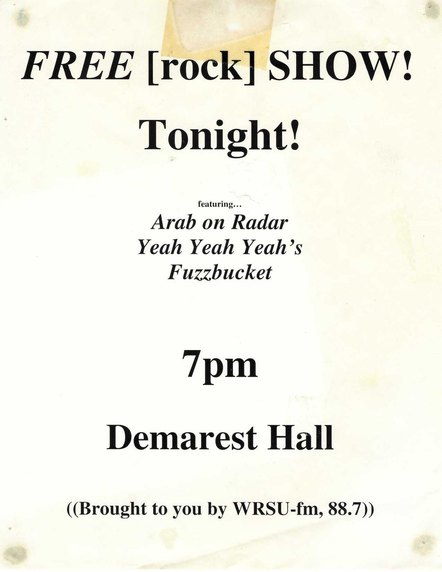 Demarest Hall, Yeah Yeah Yeahs