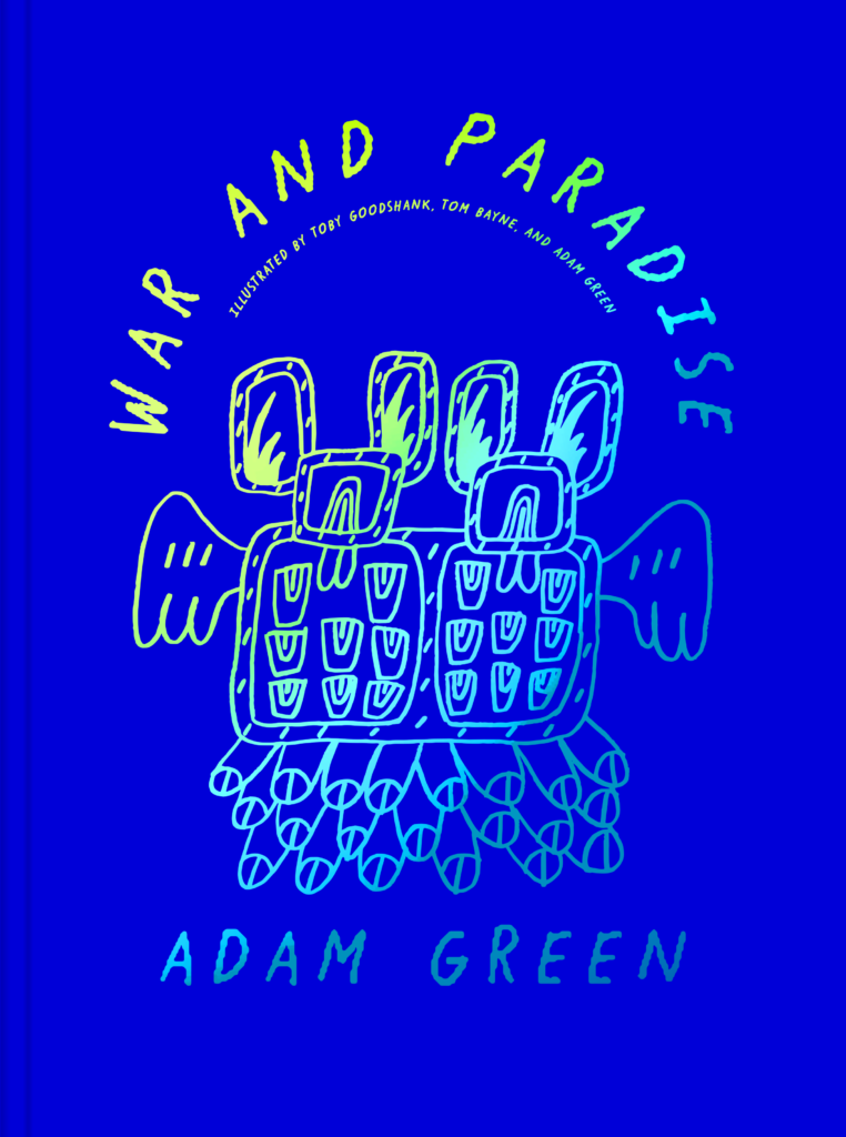 Adam Green War and Paradise