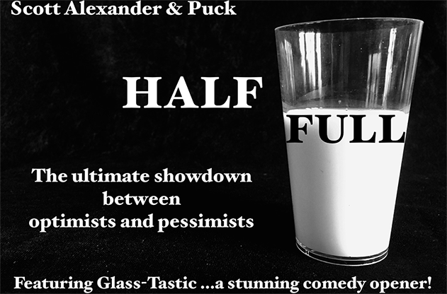 Half Full by Scott Alexander & Puck