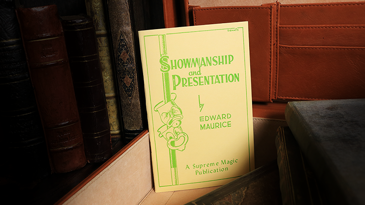 Showmanship and Presentation by Edward Maurice - Book