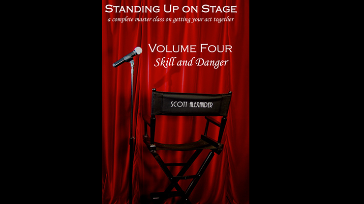Standing Up on Stage Volume 4 Feats of Skill and Danger by Scott Alexander - DVD