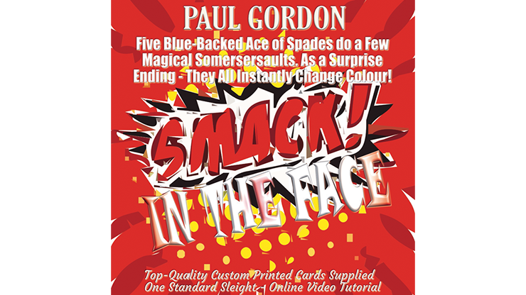 Smack! in the Face by Paul Gordon