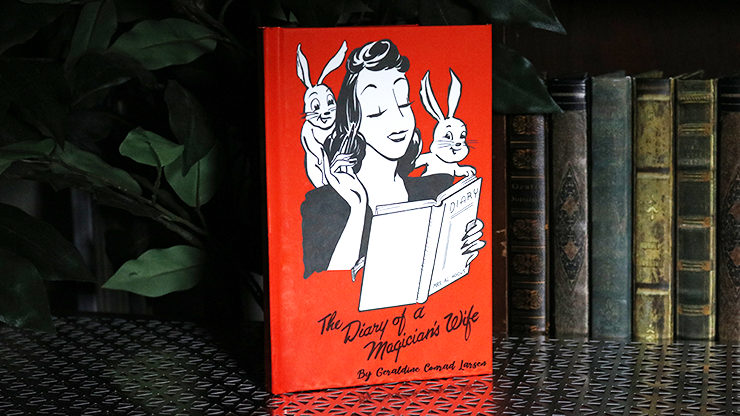 The Diary of a Magician's Wife by Geraldine Conrad Larsen - Book