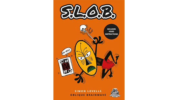 SLOB  by Simon Lovell & Kaymar Magic