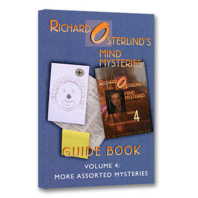 Mind Mysteries Guide Book Vol. 4: More Assorted Mysteries by Richard Osterlind - Book