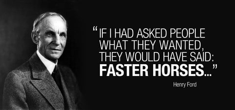 henry ford inventing quote