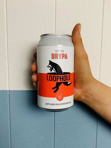 Loophole - Sly Fox DRYPA
