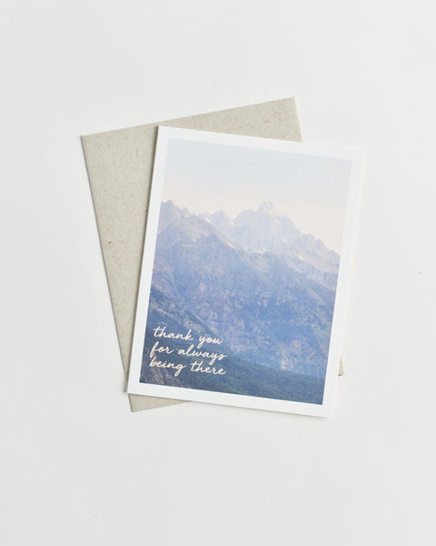 "Photo greeting card of misty mountains and words ""thank you for always being there"" in cursive."
