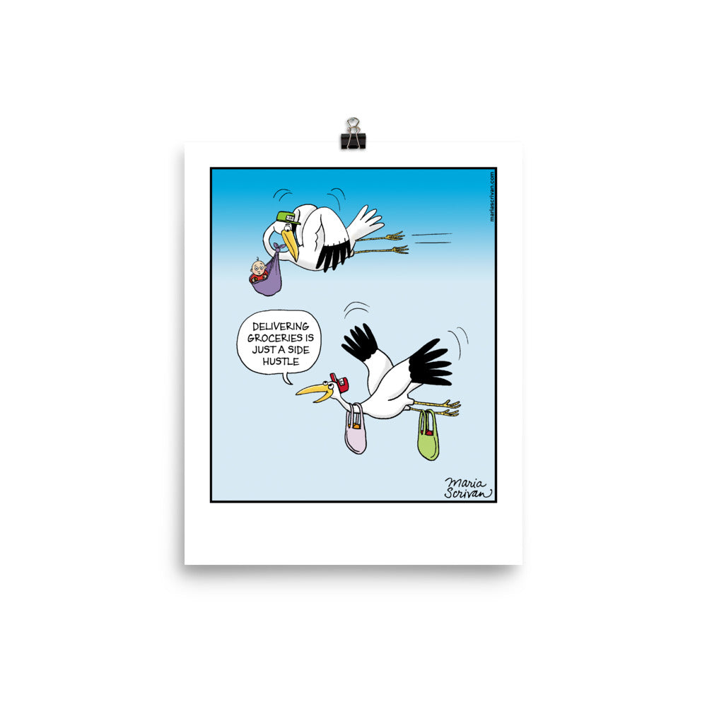 Stork Side Hustle Print