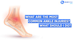 What are the most common ankle injuries? What should I do if I my ankle hurts?