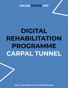 Carpal Tunnel Syndrome Rehabilitation Programme-OnlinePhysio.app