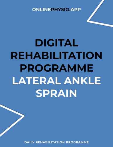 Lateral Ankle Sprain Rehabilitation Programme-OnlinePhysio.app