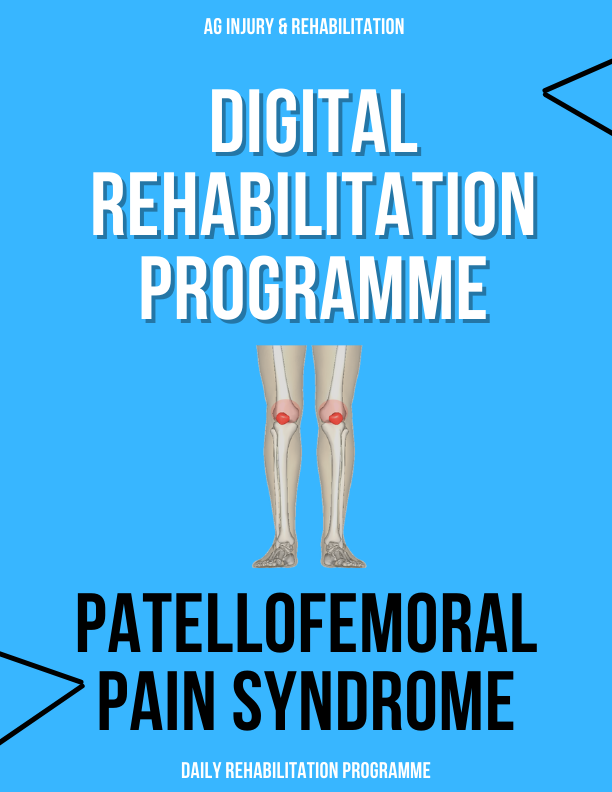Patellofemoral Pain Syndrome Rehabilitation Programme