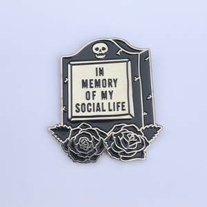 Enamel Pin - In Memory of My Social Life