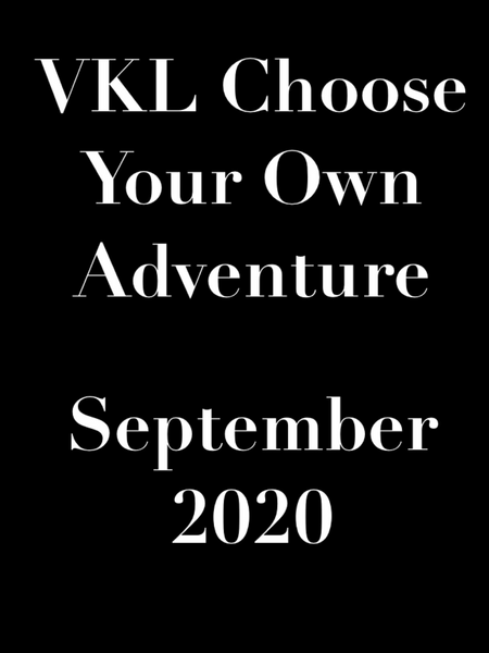 Brighter Tomorrow (VKL Choose Your Own Adventure - September 2020)
