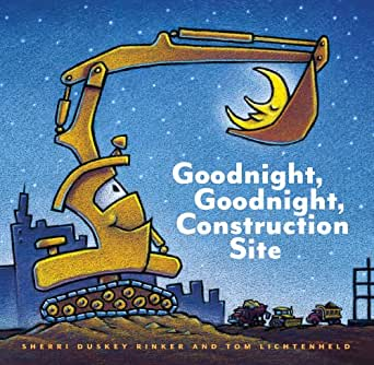 Goodnight, Goodnight, Construction Site - Hard Cover