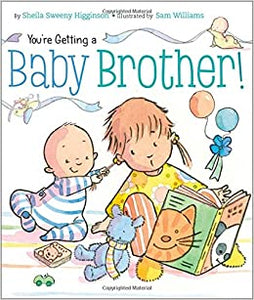 You're Getting A Baby Brother