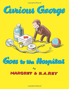 Curious George Goes To Hospital Paperback