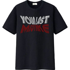 Your Last Mistake Tee (Black)