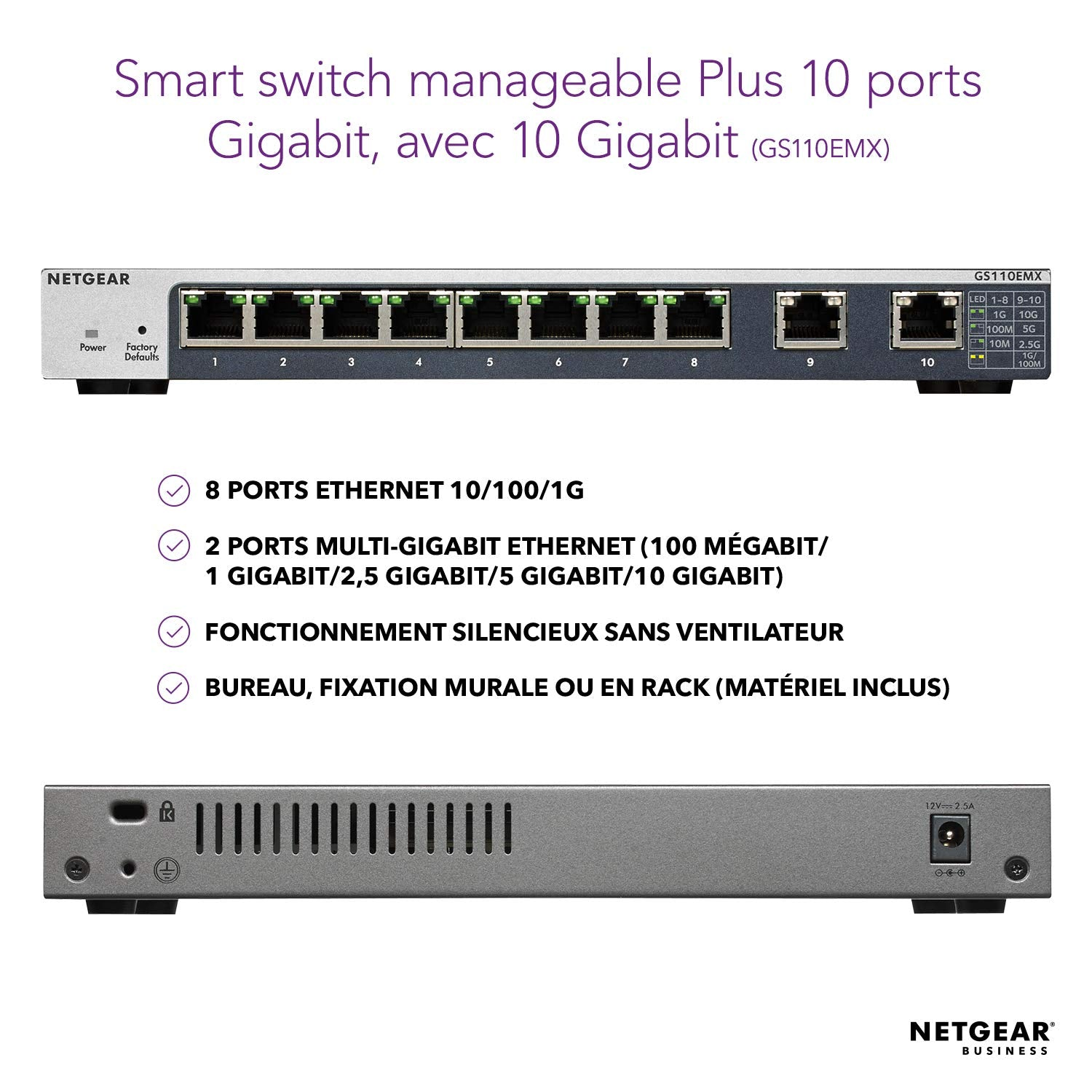 NETGEAR Switch Ethernet gigabit 8 Ports 10/100/1000 mbps (GS110EMX) Smart Manageable plus avec 2 Ports 10G/Multi-gig  Format Bureau  Silencieux  ProS