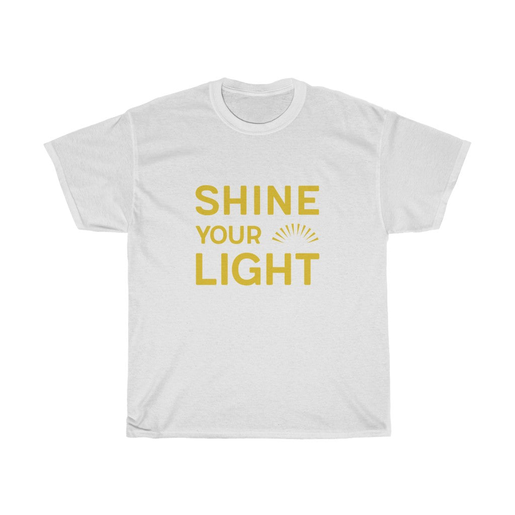 Shine Your Light Unisex Tee