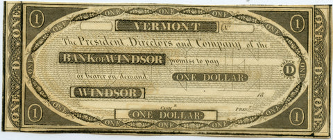 Genuine 1830's Bank of Windsor, Vermont $1 Note unsigned, crisp uncirculated!