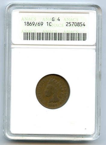 1869/69  ANACS G4 1c. Nice. Even Color.